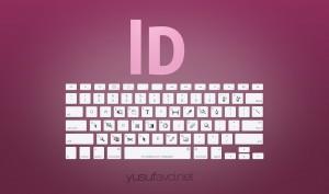 Adobe indesign Klavye Kısayolları Keyboard Shortcuts