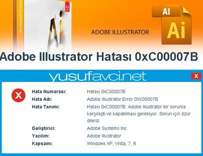 Adobe İllustrator Hatası 0xC00007B ve çözümü