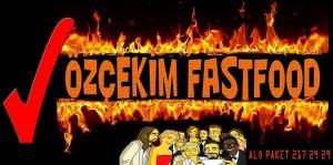 Özçekim Fast Food